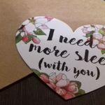 Открытка Сердечко I need more sleep (with you) Отзыв