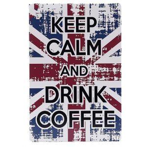 Металлическая табличка Keep Calm and Drink Coffee