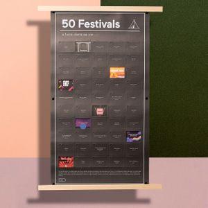 Плакат 50 фестивалей, которые нужно посетить в жизни