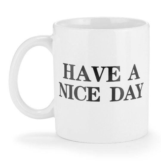 Кружка Have a nice day (Белый)
