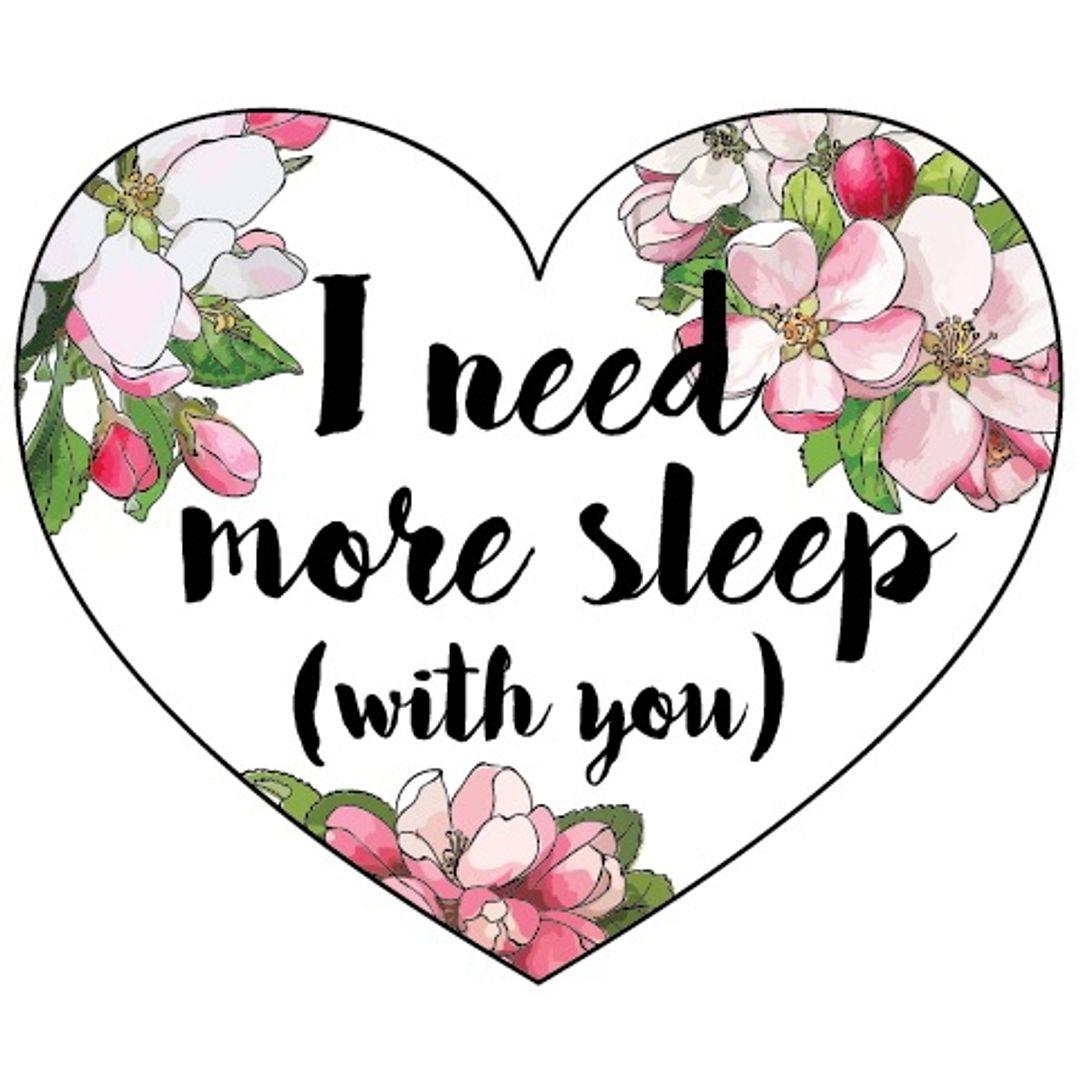 Открытка Сердечко I need more sleep (with you)