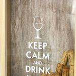 Копилка для винных пробок Keep Calm And Drink Wine