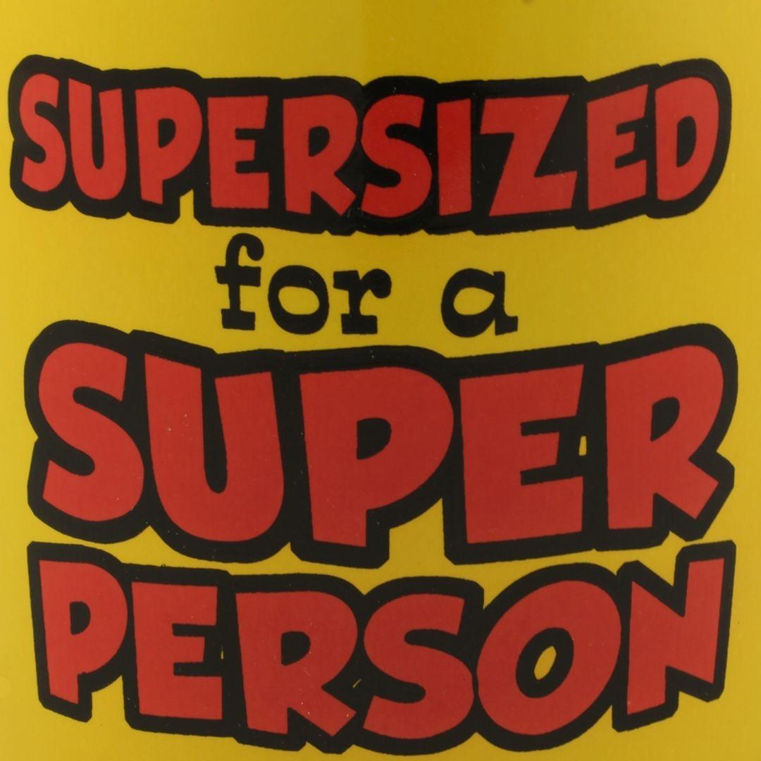 Гигантская кружка Supersized for a Super Person Надпись в деталях
